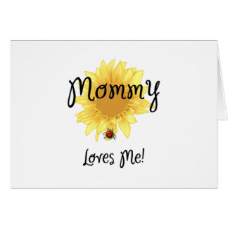 Mommy Loves Me Card