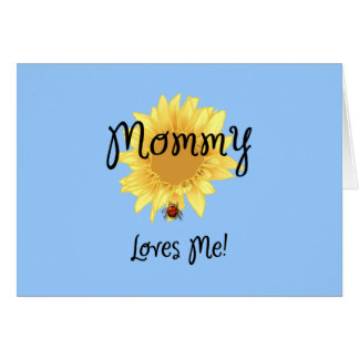 Mommy Loves Me Note Card