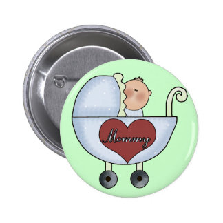 Mommy s Baby Boy Pinback Buttons