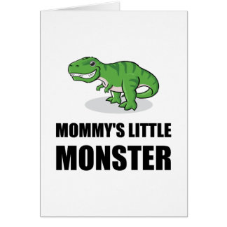 Mommy?s Little Monster Card