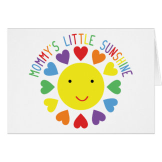 Mommy s Little Sunshine Greeting Cards