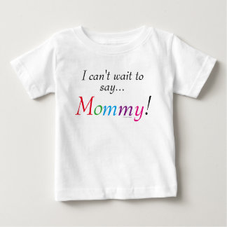 Mommy Saying Fun Infant Shirt