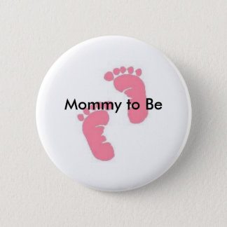 Mommy to Be 2 Inch Round Button