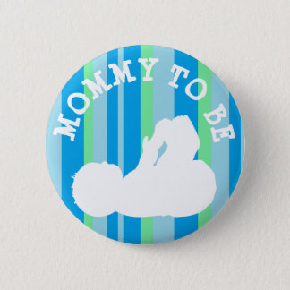 Mommy to be Baby Shower Button Blue Stripes