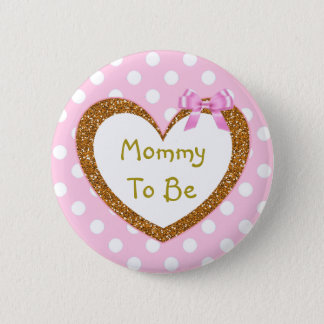 Mommy to be Baby Shower Button Pink