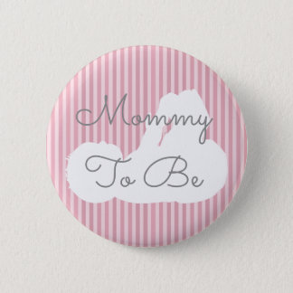 Mommy to be Baby Shower Button Pink & Gray