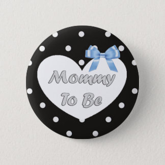 Mommy to be Blue and Black Polka Dotted Button