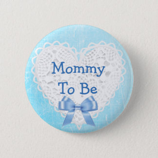 Mommy to be Blue Lacy Baby Shower Button