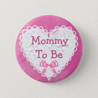 Mommy to be Floral Shabby Baby Shower Button