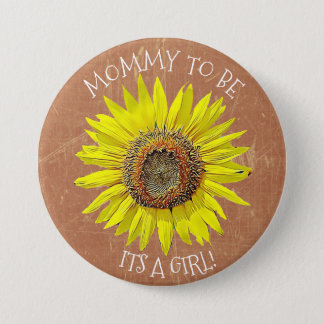 Mommy to be ITS A GIRL Sunflower Brown Baby Shower 3 Inch Round Button