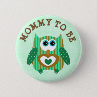 Mommy to be Owl Green and Brown Baby Shower Button
