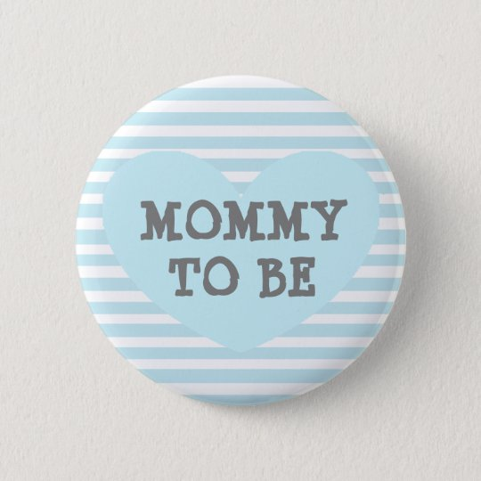 Mommy to be Pastel Blue Baby Striped Shower Button