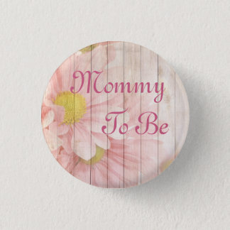 Mommy to be Pink Floral Baby Shower Button
