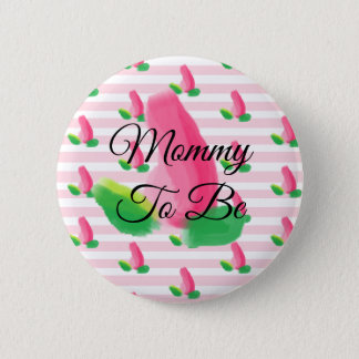 Mommy to be Rosebud Pink Baby Shower Button