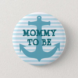 Mommy to be Teal Ancor Baby Striped Shower Button