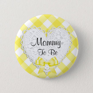 Mommy to be Yellow Baby Shower Button