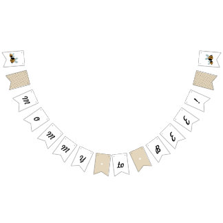 """""""Mommy to Bee"""" Baby Shower Banner -  Bunting Flag"""