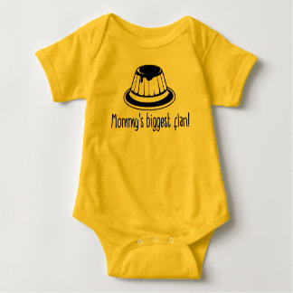 Mommy's biggest flan! baby bodysuit