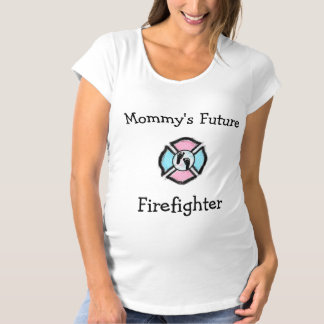 Mommy's Future Firefighter Maternity Shirt