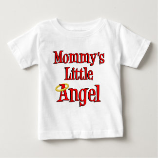 Mommy's Little Angel Baby T-Shirt