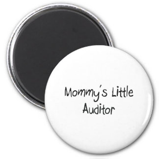 Mommy's Little Auditor 2 Inch Round Magnet