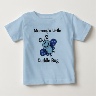"""""""Mommy's little cuddle bug"""" T-Shirt"""