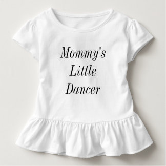 Mommy's Little Dancer Toddler T-shirt