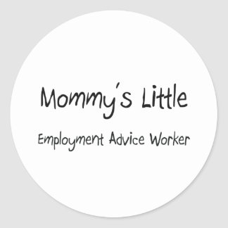Mommys Little Employment Advice Worker Stickers