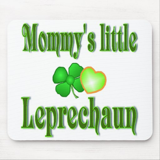 Mommy's Little Leprechaun Gifts Mouse Pads