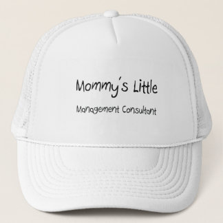 Mommys Little Management Consultant Trucker Hat