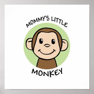 Mommy's Little Monkey Poster