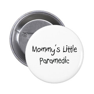 Mommys Little Paramedic Pins