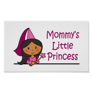 Mommy's Little Princess Posters