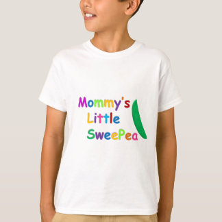 Mommy's Little SweePea T-Shirt