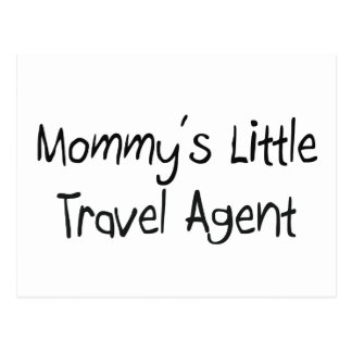 Mommys Little Travel Agent Postcard