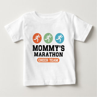 Mommy's Marathon Cheer Team Baby T-Shirt