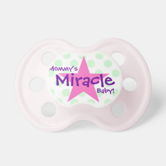 """Mommy's Miracle Baby"" Pacifier"