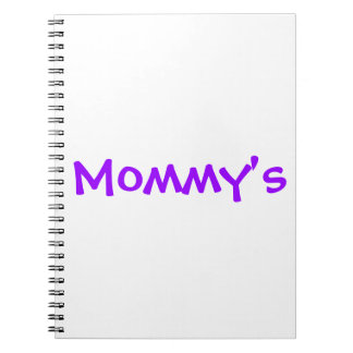 MOMMY'S SPIRAL NOTEBOOK