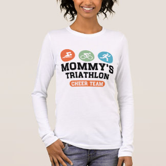 Mommy's Triathlon Cheer Team Long Sleeve T-Shirt