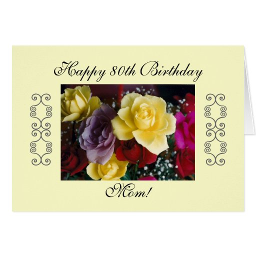 Mom's 80th birthday greeting cards