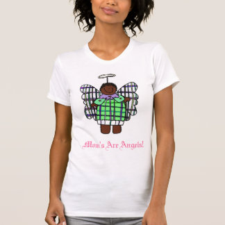 Mom's Are Angels! (African American) T-shirt