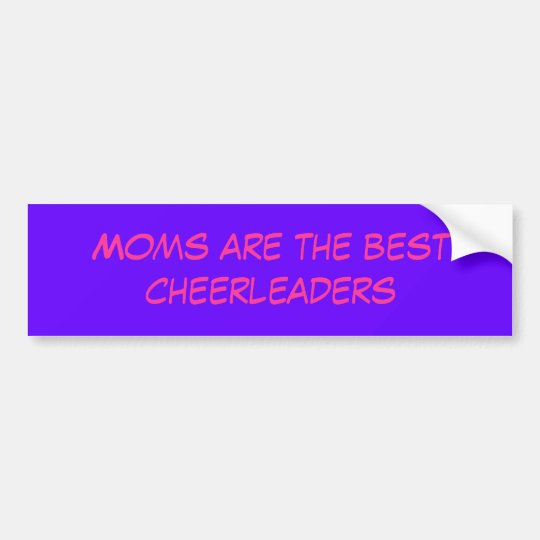 Moms are the best cheerleaders bumper sticker