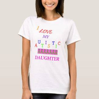Mom's Autistic Love~Daughter! ~ Adult T-Shirt