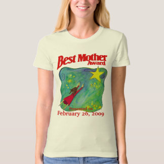 Mom's Birthday/Special Occasion Best Mother Award T-Shirt