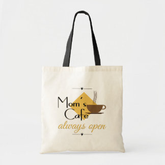 Mom's Cafe Always Open Budget Tote Bag