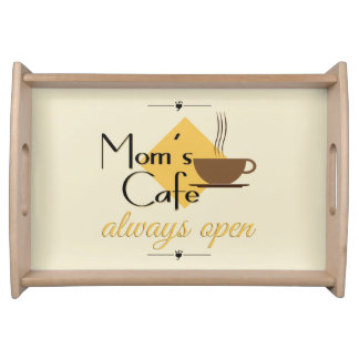 Mom's Cafe Always Open Serving Tray