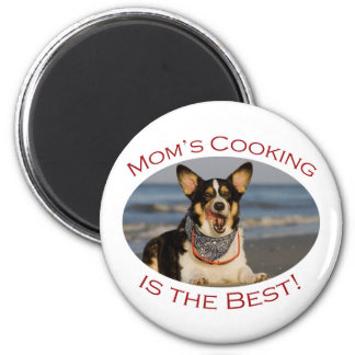 Mom's Cooking is the Best 2 Inch Round Magnet