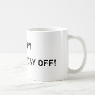 Mom's day off mug