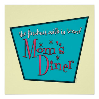 Mom's Diner: Breastfeeding Poster