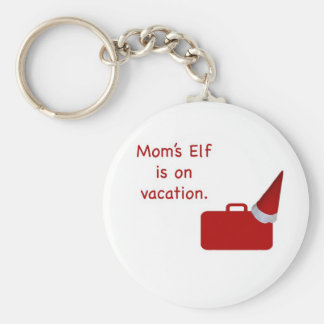 Mom's Elf is on vacation Products Basic Round Button Keychain